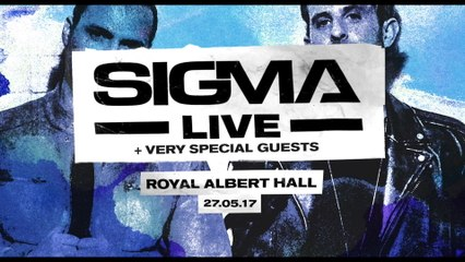 Sigma - Announcing: The Royal Albert Hall