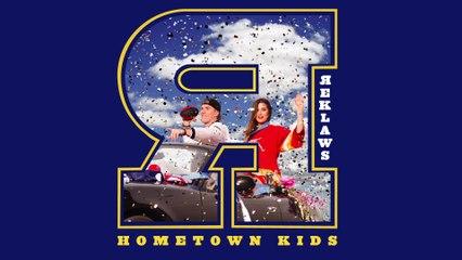 The Reklaws - Hometown Kids