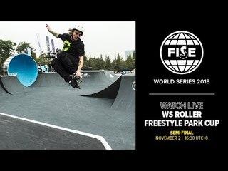 FWS CHENGDU 2018: WS Roller Freestyle Park Cup Semi Final