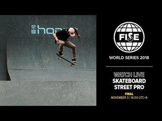 FWS CHENGDU 2018: Skateboard Street Pro Final
