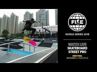 FWS CHENGDU 2018: Skateboard Street Pro Semi Final