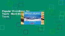 Popular Mont-Blanc Ski Tours - Mont-Blanc Ski Tours