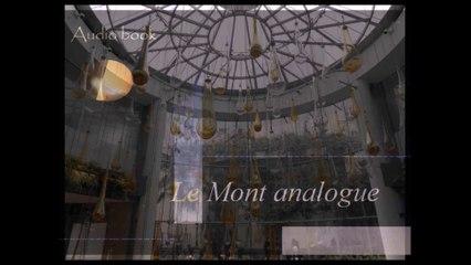 Le Mont analogue - La rencontre - Chapitre 1.2