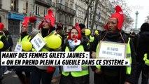 Manif des femmes Gilets jaunes : « On en prend plein la gueule dans ce système »