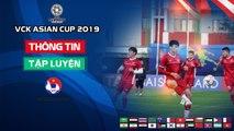 Văn Toàn háo hức chờ đợi trận ra quân gặp Iraq tại VCK Asian Cup 2019| VFF Channel