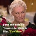 En larmes, l'actrice Glenn Close rend un hommage à sa mère et à toutes les femmes