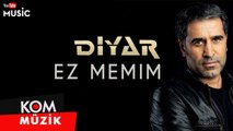 Diyar - Ez Memim Official Audio] / @Kommuzik