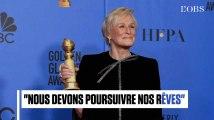 L'émouvant discours féministe de Glenn Close, récompensée aux Golden Globes