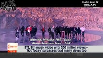 [ENG] 180303 Yonhap News TV - BTS' 5th music video with 200 million views... 'Not Today' surpasses that many views too