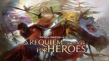 Final Fantasy 14 : Mise à jour 4.5 - Trailer 'A Requiem for Heroes'