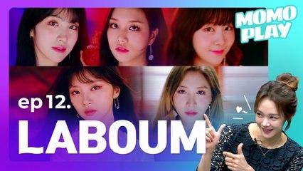 [MOMOPLAY 모모플레이 EP.12] LABOUM(라붐), The Five Goddesses...♥
