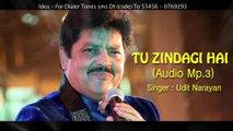 Roamtic Song | Bollywood | Udit Narayan | Tu Zindgi Hai | Movie : Needar