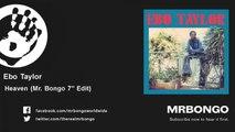 "Ebo Taylor - Heaven - Mr. Bongo 7"" Edit - feat. Mr. Bongo"