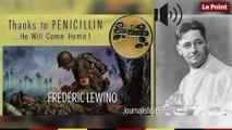 12 février 1941 : le jour où la pénicilline est administrée pour la première fois