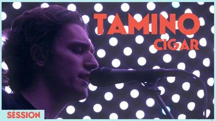 Tamino - Cigar (Session)