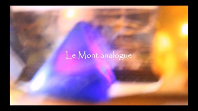 Le Mont analogue - La rencontre - Chapitre 1.3