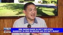 DBM: Dagdag-sahod sa gov't employees, maibibigay sa oras na maipasa ang 2019 nat'l budget