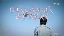 Già Gân Và Mỹ Nhân Tập 25 (Lồng Tiếng) - Phim Hoa Ngữ
