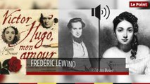 19 février 1833 : le jour où Victor Hugo trompe sa femme pour la première fois