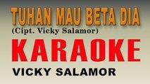 Vicky Salamor - Tuhan Beta Mau Dia (Karaoke) - Vicky Salamor