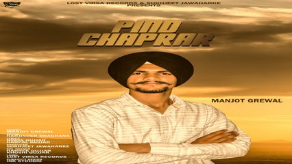 Manjot Grewal - Pind Chaprar
