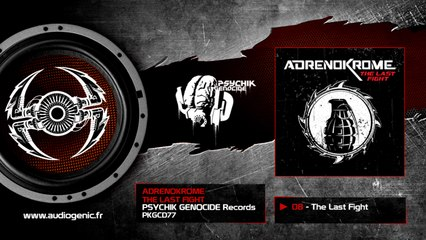 Adrenokrome - 08 - The Last Fight [The Last Fight - PKGCD77]