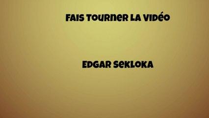 Edgar Sekloka - Fais tourner la vidéo (lyrics video)
