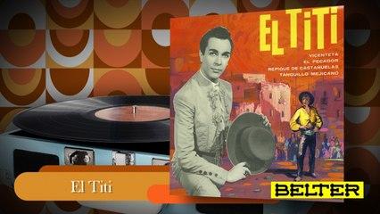 El Titi - Vicenteta (EP)