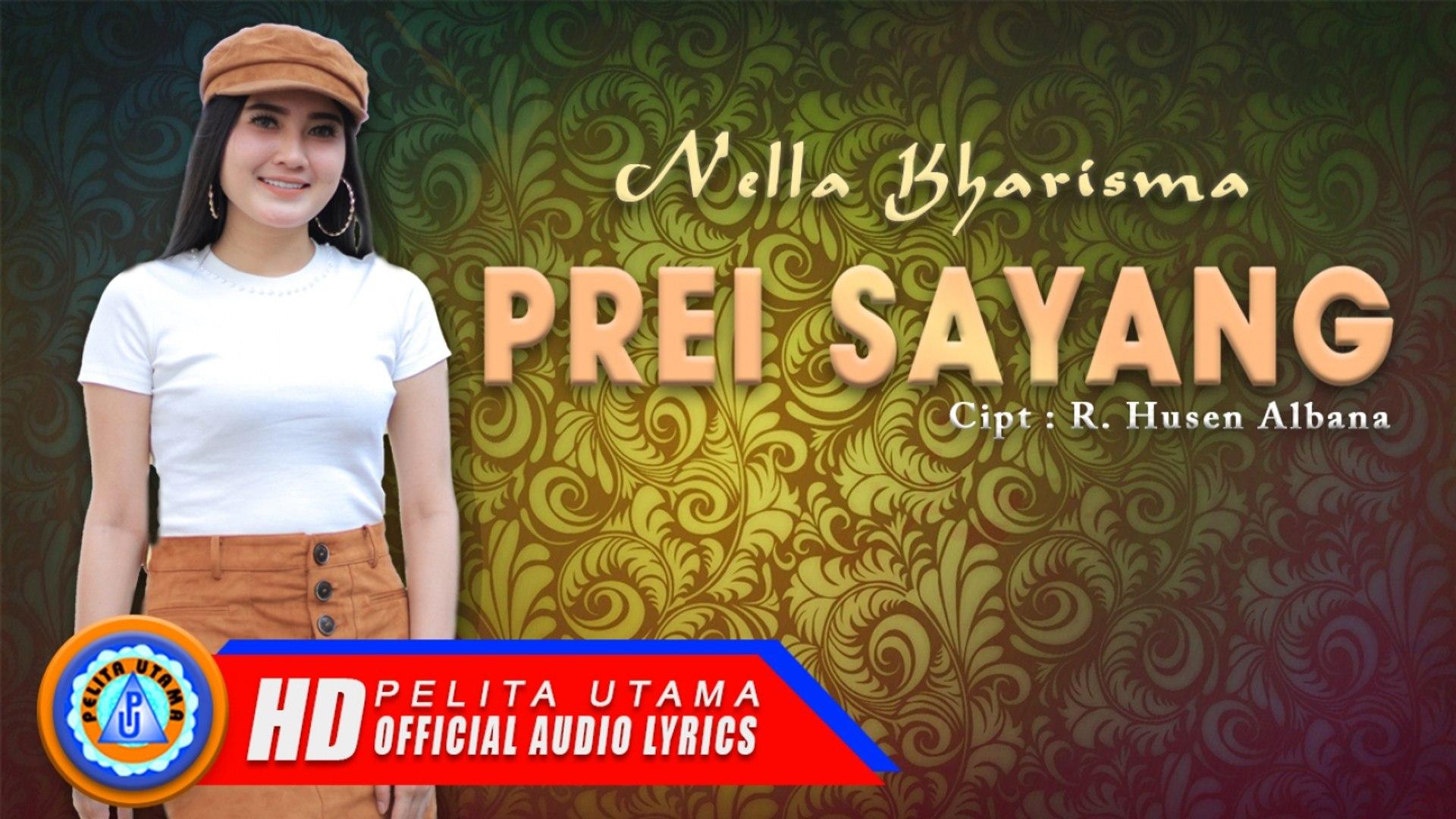 Nella Kharisma - PREI SAYANG (Official Video Lyrics)