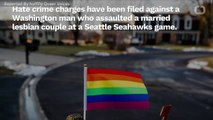 Man Attacks Lesbian Couple At Seahawks Game, Faces Hate Crime Charges