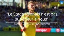 Le Nantais Valentin Rongier lance le derby face à Rennes