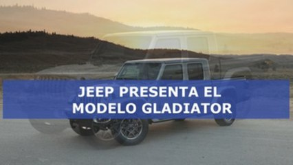 """Jeep presenta el modelo Gladiator, su primera camioneta """"pickup"""" desde 1992"""