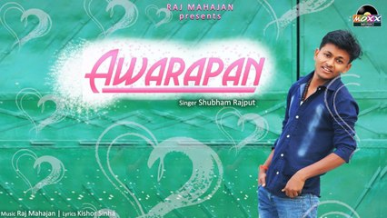 Subham Rajput - Awarapan