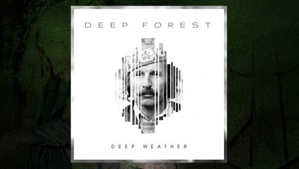 Deep Forest - Deep Weather (LP Version) (Audio)