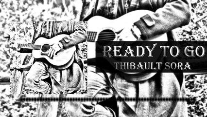 Thibault Sora - Ready to Go