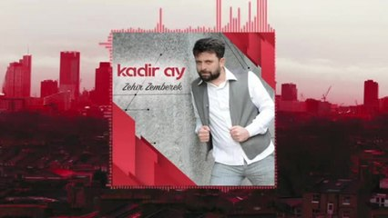 Kadir Ay - Zehir Zemberek - (Official Audıo)