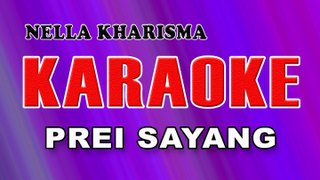 Nella Kharisma Prei Sayang Karaoke Nella Kharisma