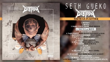 Seth Gueko - Toute La Boite (Audio)