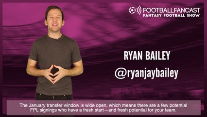 Watch: The Fantasy Football Show – January Signings