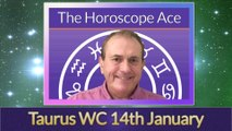 Taurus Weekly Horoscope from 14th January - 21st January