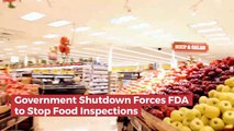 No FDA Food Inspections During Government Shutdown