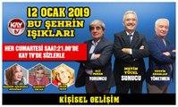 12 OCAK 2019 KAY TV BU ŞEHRİN IŞIKLARI  KİŞİSEL GELİŞİM