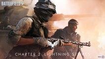 Battlefield V :-Mise à jour : Chapitre 2 : Coups de Foudre