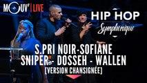 Hip Hop Symphonique 3 : S.Pri Noir, Sofiane, Sniper, Dosseh, Wallen [version chansignée]