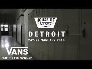 House of Vans Detroit - Trailer | VANS