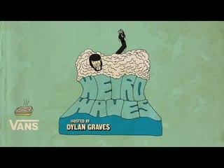 Weird Waves Season 1: Trailer 1 | Surf | VANS