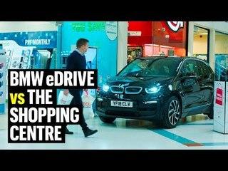 BMW eDRIVE vs THE SHOPPING CENTRE