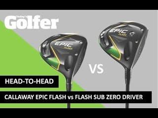 HEAD-TO-HEAD: Callaway Epic Flash vs Flash Sub Zero drivers
