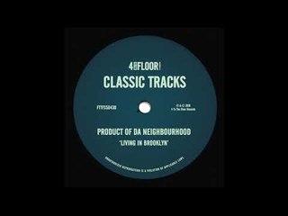 Product Of Da Neighbourhood - 'Living In Brooklyn' (D's Different Dub Do)