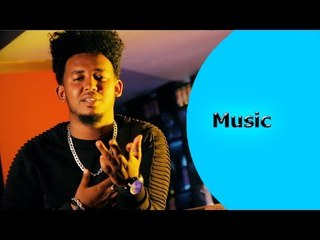 ela tv - Ermise Berki - Kem Libey - New Eritrean Music 2018 - ( Official Music Video )